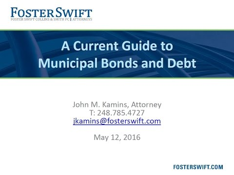 A Current Guide to Municipal Bonds and Debt