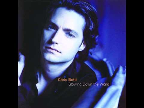 Chis Botti  Drive Time  Slowing Down The World