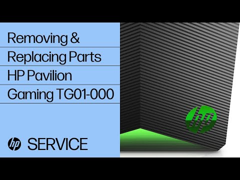 Removing & Replacing Parts | HP Pavilion Gaming TG01-000 | HP Computer Service | HP