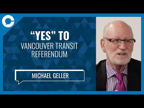 Michael Geller - Yes to Vancouver Transit Referendum