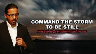 command the storm to be still daily promise and powerful prayer