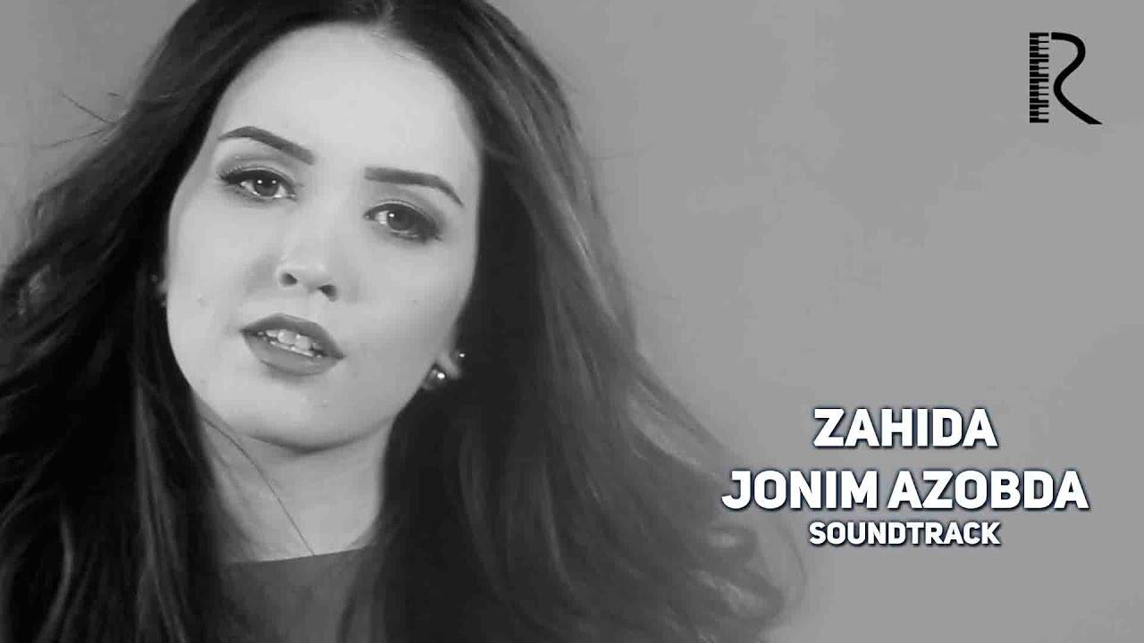 Zahida - Jonim azobda | Захида - Жоним азобда (soundtrack) #UydaQoling