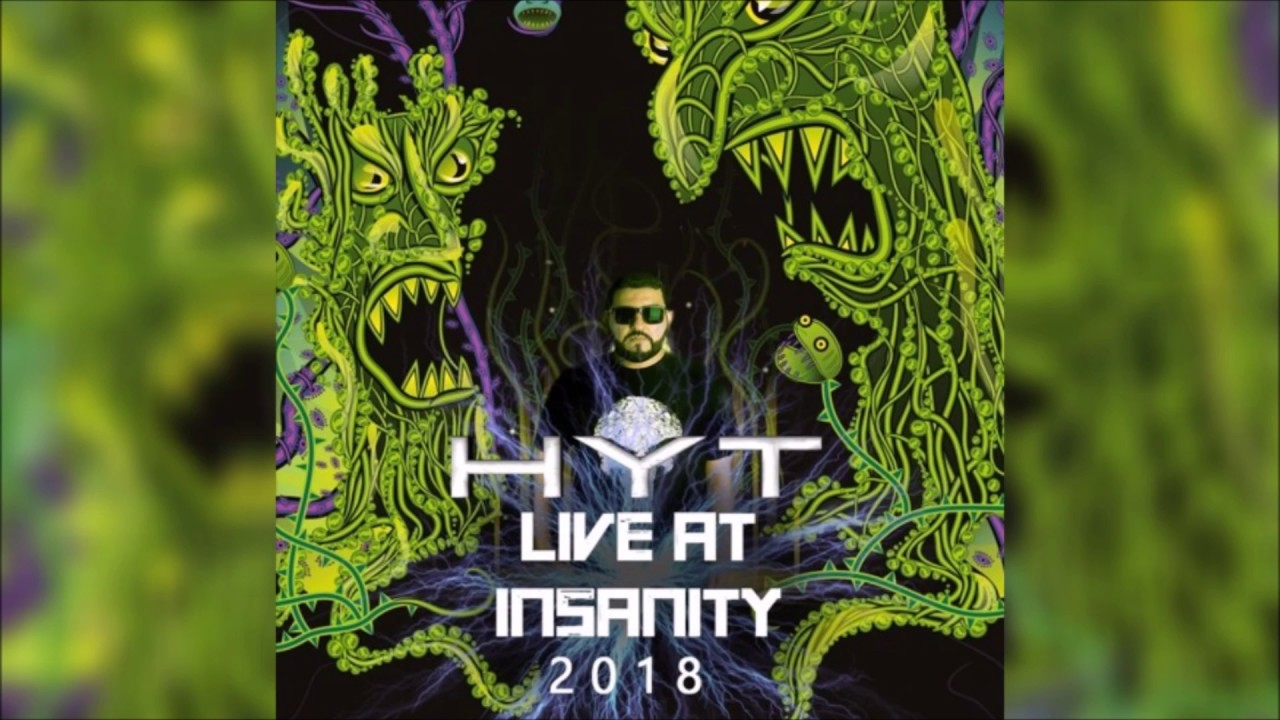 Download HYT LIVE AT INSANITY 2018