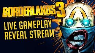Borderlands 3 Official Gameplay Reveal Livestream