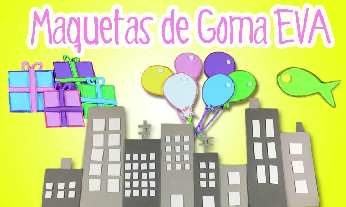 Ideas para hacer maquetas de goma eva o foamy fiestas for Cosas para hacer con goma eva