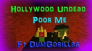 Roblox Music Video: Pour Me ft DumGorillas