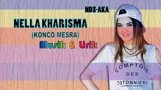 Nella Kharisma ~ Konco Mesra || NDX AKA (Musik Lirik) Mp3
