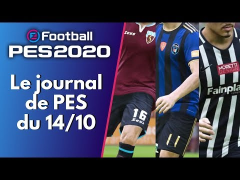 PES 2020 : Le Journal de PES du 14 Octobre 2019 (Patch KLeague, Légendes, Série BKT, Beinesports...)