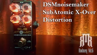 DSM Noisemaker Sub Atomic X-Over Distortion Review / Demo