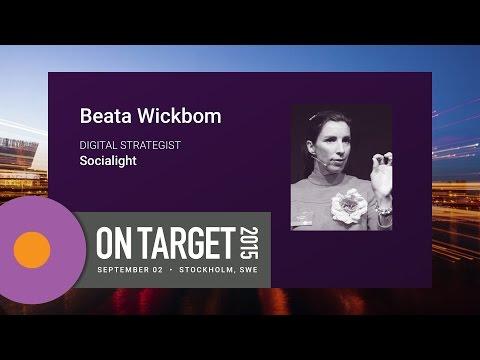On Target 2015: Beata Wickbom - Introduction