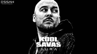 KOOL SAVAS - 04 - AURA - AURA (OFFICIAL VERSION ESSAHTV)