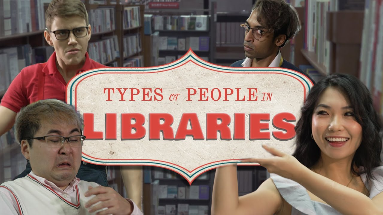 Types of People In Libraries