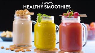 Healthy Smoothies in 3 Ways | Fun Summer Recipes! | Cinnamon & Banana, Almonds & Coconut, Green Tea