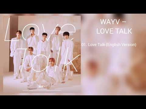 Wayv Love Talk Mp3 Free Download Ilkpop