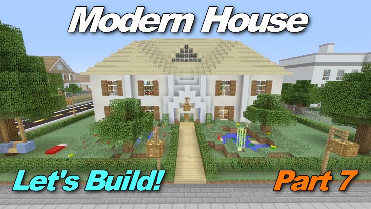 Minecraft xbox 360 modern house let 39 s build part 7 youtube for Lets build modern house 7
