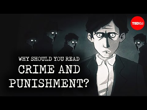 "Why Should You Read ""Crime And Punishment""? - Alex Gendler"