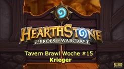 Hearthstone Tavern Brawl Woche #15 Krieger [HD] [German]
