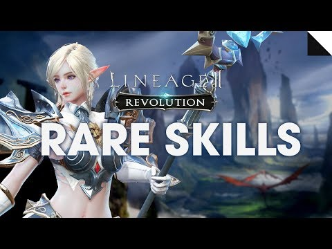 [Lineage2 Revolution] Essential Guide : Rare Skill