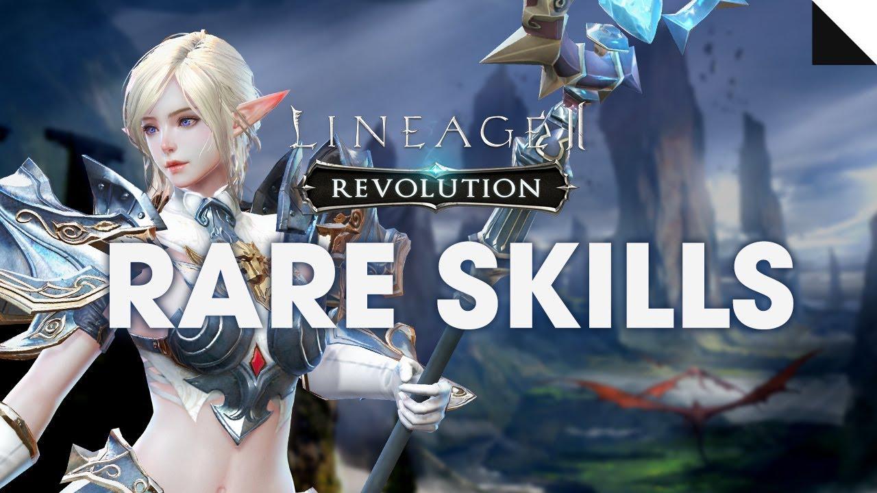 Essential Guide : Rare Skill - Lineage 2 Revolution World