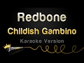 Childish Gambino Redbone Karaoke Version mp3