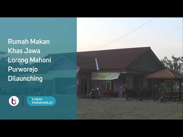 Rumah Makan Khas Jawa Lorong Mahoni Purworejo Dilaunching