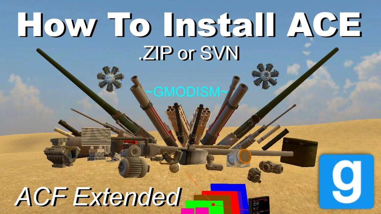 Garry's Mod: How to install ACE - Armored Combat Extended (New ACF)