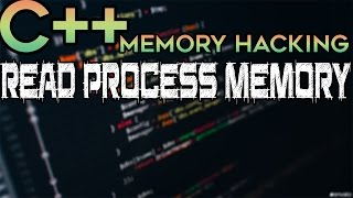 C/C++ Memory Hacking — Simple Read Process Memory Tutorial