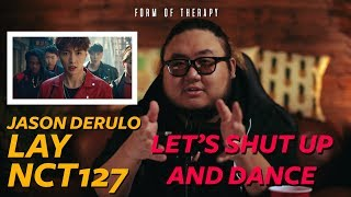 "Producer Breaks Down Jason Derulo, Lay, NCT 127 ""Let's Shut Up and Dance"" MV"