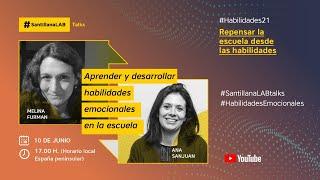 Aprender y desarrollar habilidades emocionales en la escuela #SantillanaLABTalks