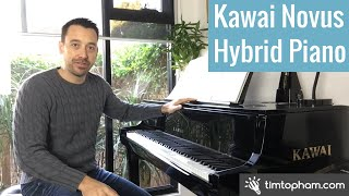 Kawai Novus Hybrid Grand Piano NV10 Review