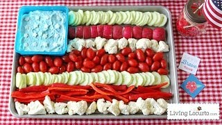 American Flag Vegetable Tray And Dill Dip Recipe | 4th Of July Party Idea | Living Locurto