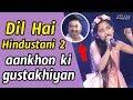 Aankhon Ki Gustakhiyan | Dil Hai Hindustani 2 | Kumar Sanu | KlapboardPost.com