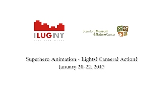 2017 ILUGNY Animation Workshop!
