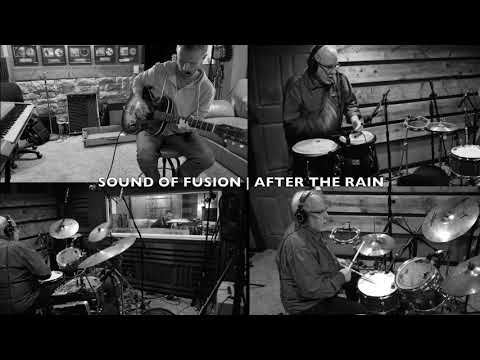 After The Rain | Sound of Fusion | The Cellar Records Mp3