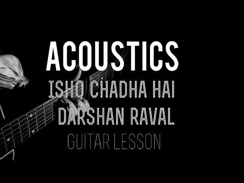 Ishq Chadha Hai | Guitar Lesson | Darshan Raval | New Song | Chords | Strumming