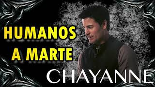 Chayanne Chayanne Humanos A Marte Letra Lyrics Chayanne Humanos A Marte Letra Lyrics Music Video Metrolyrics