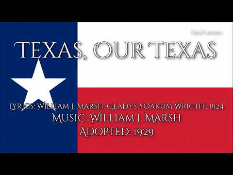 Texas Our Texas - All verses