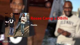 DBills x Rosee Camp - Plottin (Audio) @LawaunFilms_