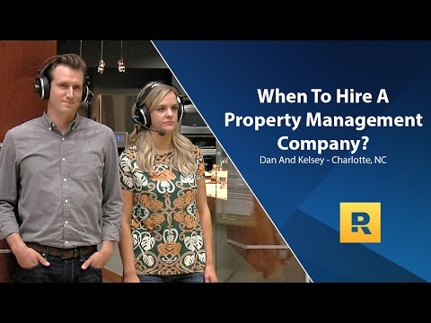 When Should We Hire A Property Management Company?