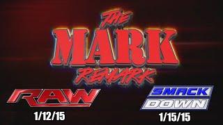 The Mark Remark - WWE RAW 1/12/15 & Smackdown 1/15/15 - LittleKuriboh