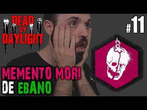 MEMENTO MORI DE ÉBANO!!! O_o | DEAD BY DAYLIGHT Gameplay Español