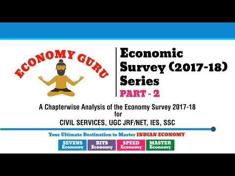 ECONOMIC SURVEY (2017-18) | FISCAL DEVELOPMENTS | INDIAN ECONOMY | PART 2 | ECONOMY GURU