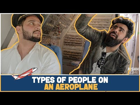 TYPES OF PEOPLE ON AN AEROPLANE | RishhSome