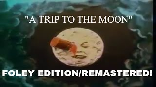 A Trip to the Moon: Foley Edition!