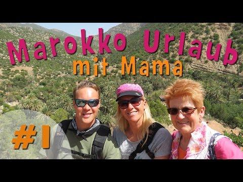 MAROKKO URLAUB mit Mama #1 | Aourir | Agadir | Essaouira | Paradise Valley