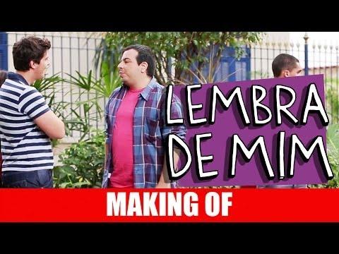 Making Of – Lembra de mim