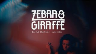 Zebra & Giraffe - It