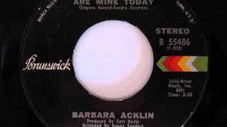 Barbara Acklin- Love, You Are Mine Today