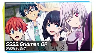 【Vocal Cover】SSSS.Gridman OP - UNION by OxT【NEO】