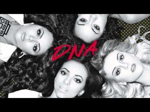 Little Mix - DNA {HQ}